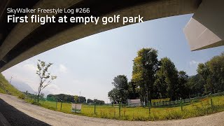 SkyWalker Freestyle Log #266 | First flight at empty golf park