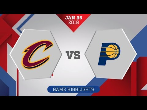 Indiana Pacers vs. Cleveland Cavaliers - January 26, 2018