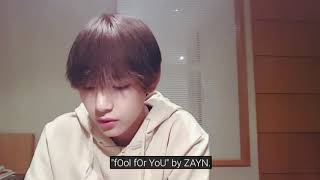 [ENG] BTS Taehyung (V) listening to 'Fool For You' by Zayn