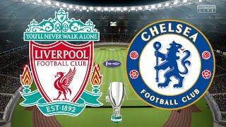 UEFA Super Cup 2019 - Liverpool Vs Chelsea - 14/08/19 - FIFA 19