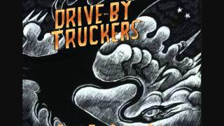 Daddy Needs a Drink - The Drive-By Truckers