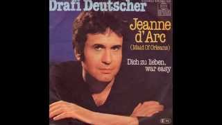 Drafi Deutscher - Jeanne d'Arc (Maid Of Orleans) 1982