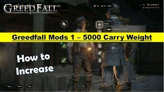 Greedfall Mods - Increase Carry Weight to 5000