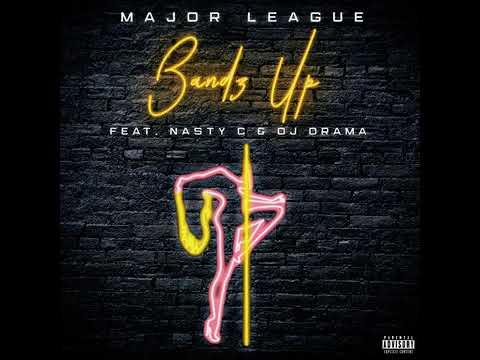 "MajorLeague DJz – ""Bands Up"" ft. Nasty C"