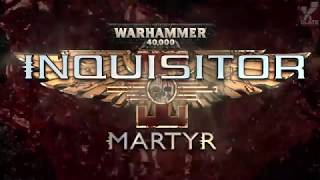 Warhammer 40,000: Inquisitor - Martyr | Обзор игры