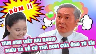 Tâm Anh viết bài Radio miêu tả về cú thả bom của ông Tú Tài | Đẹp TV