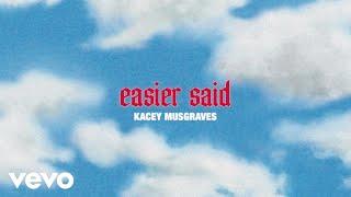 Kacey Musgraves Easier Said