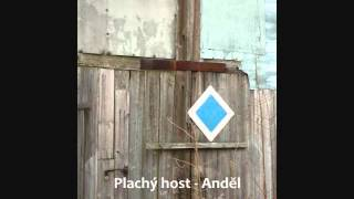 Video Plachý host - Anděl