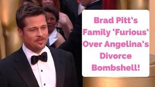 Brad Pitt's Family 'Furious' Over Angelina's Divorce Bombshell!
