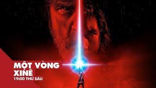 Star Wars - Tăm Tối Và Bi Tráng Với Jedi Cuối Cùng   Một Vòng Xinê   VIEW TV-VTC8