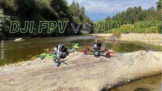 #FPV - TITAN DC5 vs DJI FPV - NORI FPV