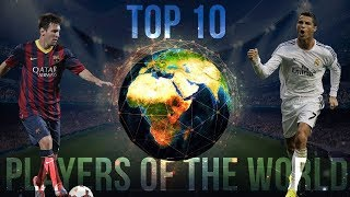 Top 10 Soccer Players In The World Right Now