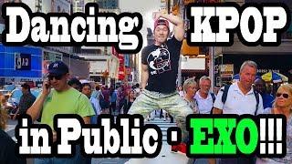 DANCING KPOP IN PUBLIC!! (EXO VERSION)