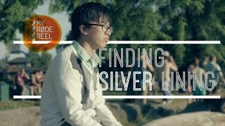 """Finding Silver Lining"" - My Rode Reel 2015"