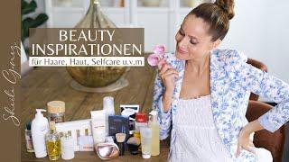 BEAUTY INSPIRATIONEN   Für schöne Haare, strahlende & reine Haut, Selfcare u.v.m   Sheila Gomez