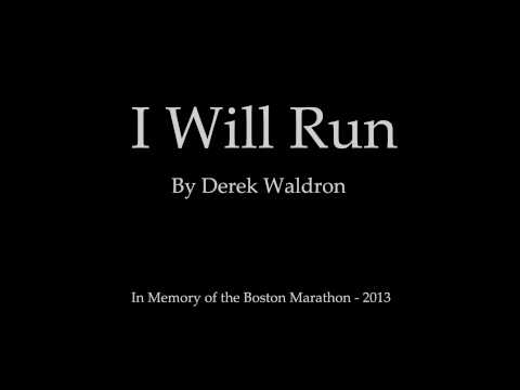 "Tribute Song to Boston ""I Will Run"" - In Memory of the Boston Marathon - 2013"