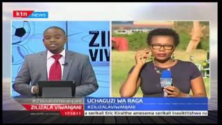 Zilizala Viwanjani: Uchaguzi wa raga - 22/3/2017