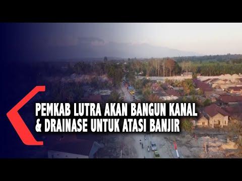 Pemkab Lutra Akan Bangun Kanal & Drainase Atasi Banjir
