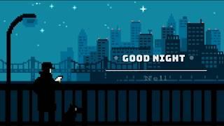 Nell - Goodnight l Sub Esp l Han l Rom