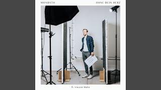 Ohne Dein Herz (feat. Vincent Malin)