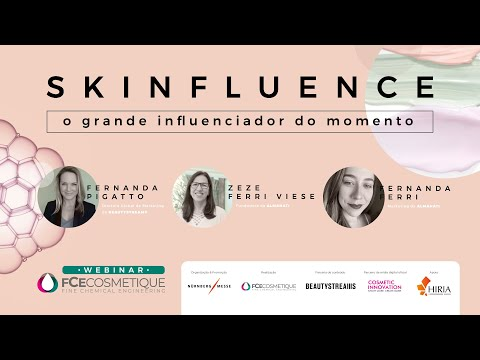 Webinar - SKINFLUENCE: O grande influenciador do momento