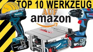 TOP 10 WERKZEUGE AUF AMAZON! WERKZEUG NEWS #07