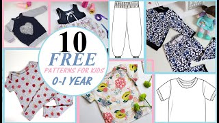 10 FREE (tried And Trusted) Sewing Patterns For Kids Ages 0-1year!