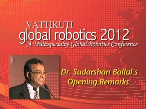 Dr. Sudarshan Ballal - Opening Remarks, VGR 2012