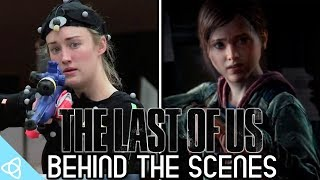 Behind the Scenes - The Last of Us [Making of]