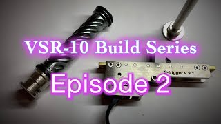 VSR-10 Build Series Ep 2 - Best VSR-10 Trigger? Springer Custom Works S-Trigger