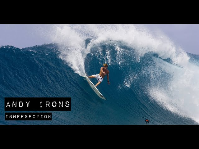 Andy Irons – INNERSECTION