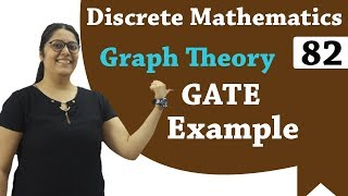 Graph Theory Solved Examples | Gate Previous year Questions | Discrete Mathematics GATE Lectures