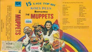 15 Lagu Top Hits Koes Plus The Muppets - 1983