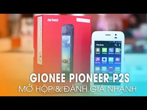 Đánh giá Smartphone PIONEER P2S giá rẻ chưa đến 2 triệu của Gionee!