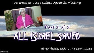 (Part 1 of 6) All israel saved