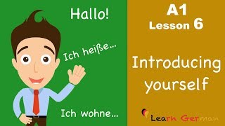 Learn German | Introducing yourself | sich vorstellen | German for beginners | A1 - Lesson 6