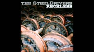 The SteelDrivers - Higher Than the Wall