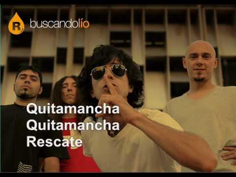 Quitamancha · Rescate