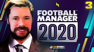 WE NEARLY GET FIRED! Ep. 03 - Football Manager 2020