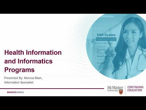 Health Information and Informatics Program Preview Presented by McMaster Continuing Education