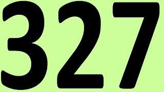 АНГЛИЙСКИЙ ЯЗЫК ДО АВТОМАТИЗМА ЧАСТЬ 2 УРОК 327 УРОКИ АНГЛИЙСКОГО ЯЗЫКА