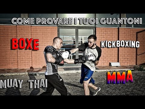 Tutorial provare i guantoni da boxe, kickboxing e Muay thai