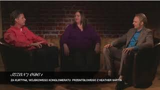 Sezon 7 Odcinek 1 – Za kurtyną wojskowego kompleksu przemysłowego z Heather Sartain