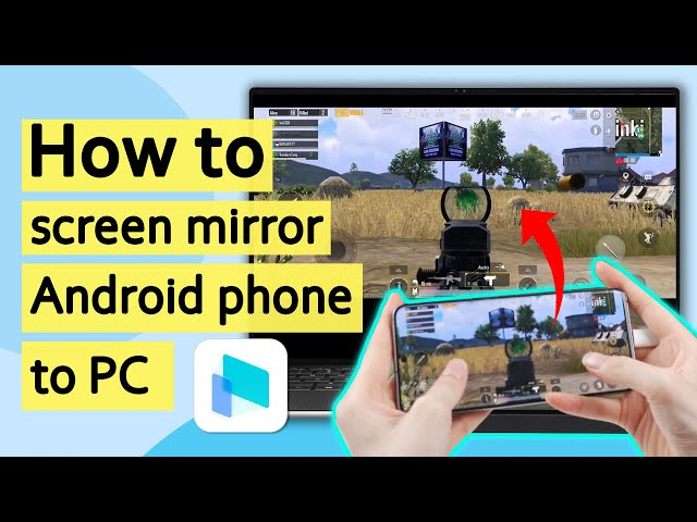 screen mirror android phone to pc