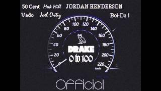 Drake 0-100 - Feat. 50 Cent, Meek Mill, Vado, Joel Ortiz & Jordan Henderson