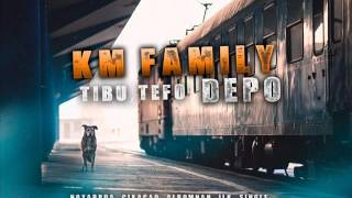 KM Family (Tibu,Tefo) - Depo
