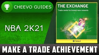 NBA 2K21 - Make A Trade | Achievement / Trophy Guide **How to Use The Exchange** (Xbox & PS4)