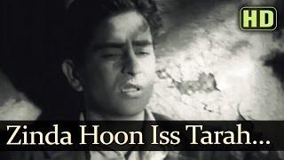 Zinda Hoon Is Tarah Ke  Raj Kapoor  Kamini Kaushal  Aag  Bollywood Classic Songs