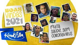 Mcs da KondZilla dão Boas-Vindas à 2021