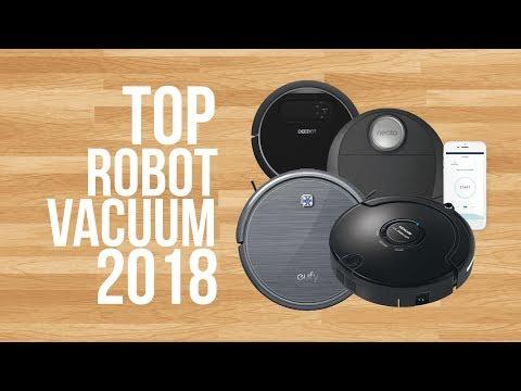 BEST ROBOT VACUUM OF 2018 | TOP 6 | ROBOT VACUUM REVIEWS